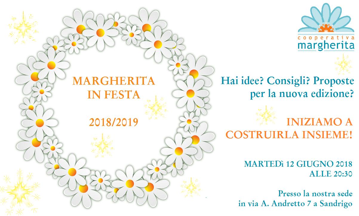 Serata di costruzione partecipata di Margherita in Festa 2018/2019 - 12 Giugno ore 20.30